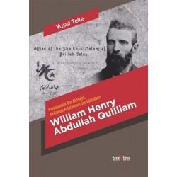 William Henry Abdullah Quilliam | Panislamist Bir Aktivist Britanya Adalarının Şeyhülislamı