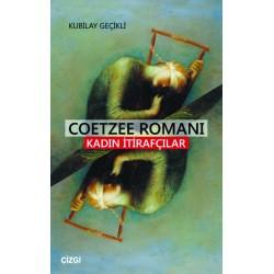 Coetzee Romanı | Kadın İtirafçılar