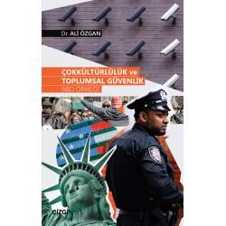 Çokkültürlülük ve Toplumsal Güvenlik | ABD Örneği