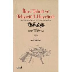 İlm-i Tahnît ve Tehyietü'l-Hayvânât | Hayvanların Tahniti ve Hazırlanması İlmi