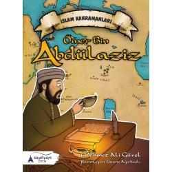 İslam Kahramanları|Ömer Bin Abdülaziz