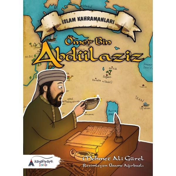 İslam Kahramanları Ömer Bin Abdülaziz