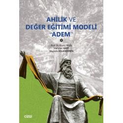 """Ahilik ve Değer Eğitimi Modeli """"Adem"""""""