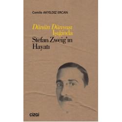 Dünün DünyasıI şığında Stefan Zweig'ınHayatı