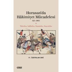 Horasan'da Hâkimiyet Mücadelesi | 821-1005