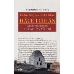 Türkiye Selçuklu Devlet Adamı Hâce-i Cihân | Geçmişten Günümüze Hocacihan Yöresi