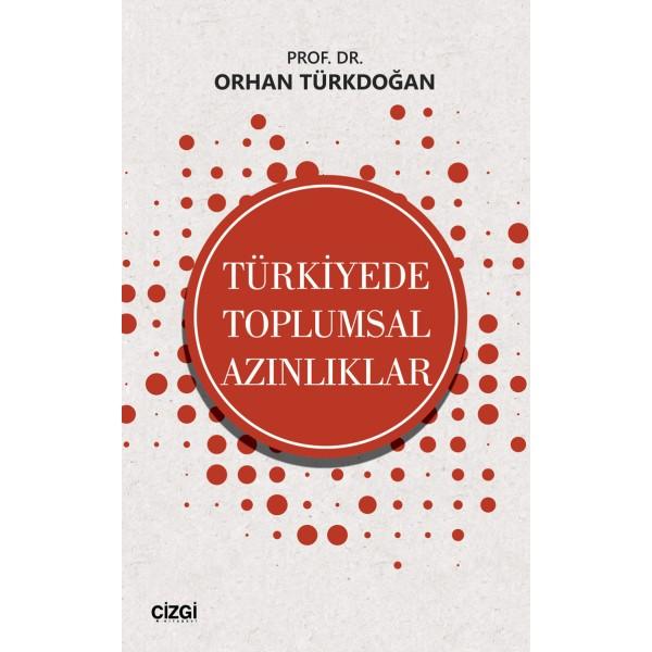 Türkiye'de Toplumsal Azınlıklar