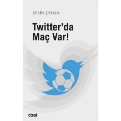 Twitter'da Maç Var!