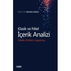 Klasik ve Nitel İçerik Analizi | Felsefe, Yöntem, Uygulama