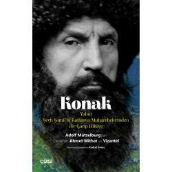 Konak | Yahut Şeyh Şamil'in Kafkasya Muharebelerinden Bir Garip Hikâye