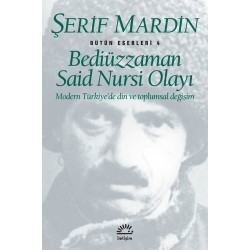 Bediüzzaman Said Nursi Olayı |Modern Türkiye'de Din ve Toplumsal Değişim