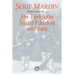 Jön Türklerin Siyasi Fikirleri 1895-1908
