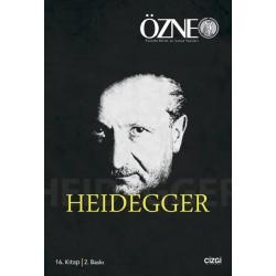 Özne Felsefe Bilim ve Sanat Yazıları | 16. Kitap | Heidegger
