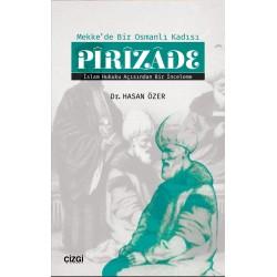 Pirizade | Mekke'de Bir Osmanlı Kadısı