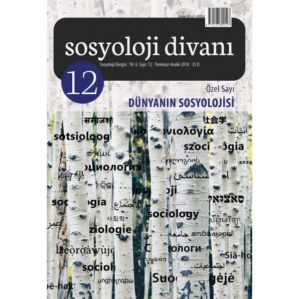 Sosyoloji Divanı 12 | Dünyanın Sosyolojisi