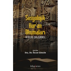 Sosyolojik Kur'an Okumaları | Atölye Çalışması