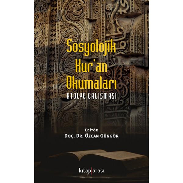 Sosyolojik Kur'an Okumaları   Atölye Çalışması