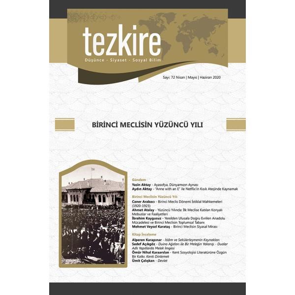 Tezkire Dergisi Sayı: 72 Nisan-Mayıs-Haziran 2020 | Dosya: Birinci Meclisin Yüzüncü Yılı