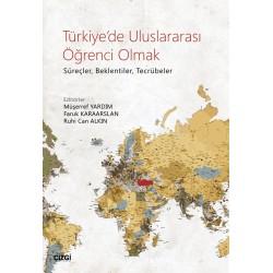 Türkiye'de Uluslararası Öğrenci Olmak | Süreçler, Beklentiler, Tecrübeler