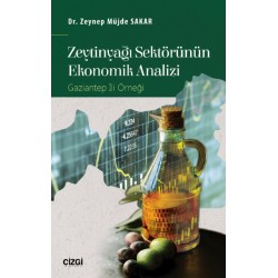 Zeytinyağı Sektörünün Ekonomik Analizi | Gaziantep İli Örneği
